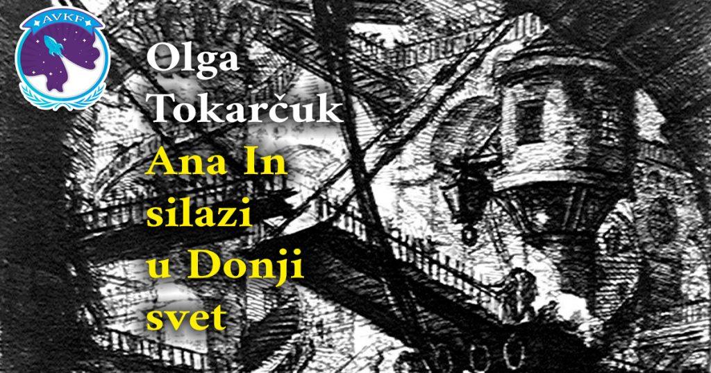 Olga Tokarčuk Ana In silazi  u Donji  svet