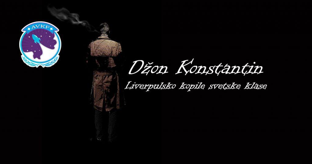 Džon Konstantin – Liverpulsko kopile svetske klase