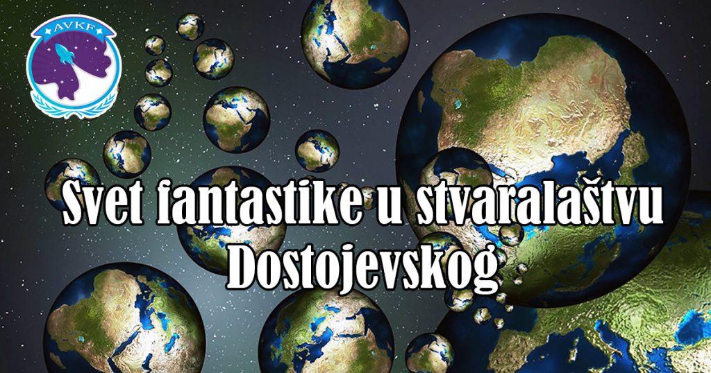 Svet fantastike u stvaralaštvu Dostojevskog