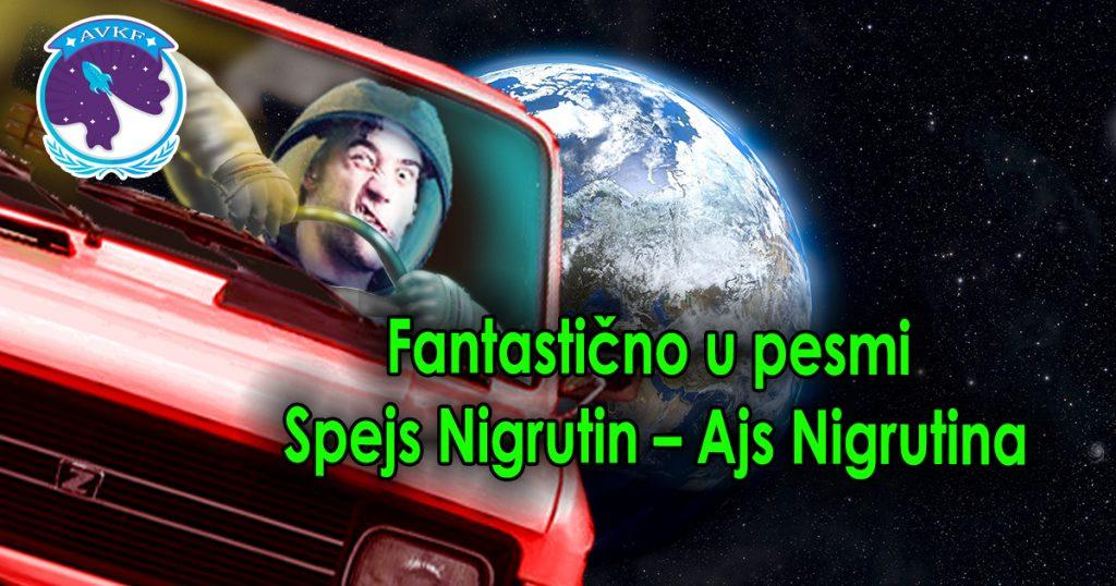 Fantastično u pesmi Spejs Nigrutin – Ajs Nigrutina