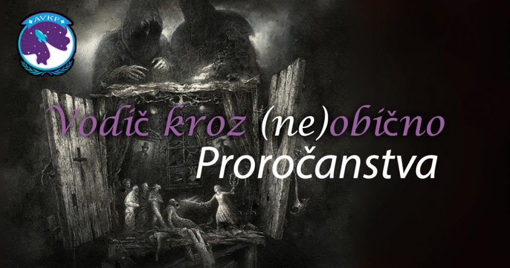 Vodič kroz neobično – Proročanstva