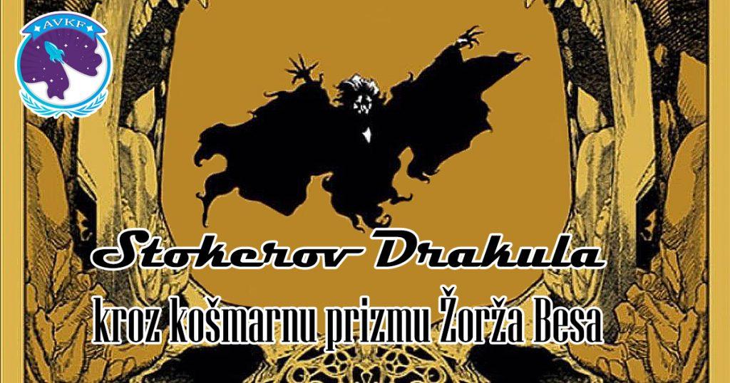 Stokerov Drakula kroz košmarnu prizmu Žorža Besa