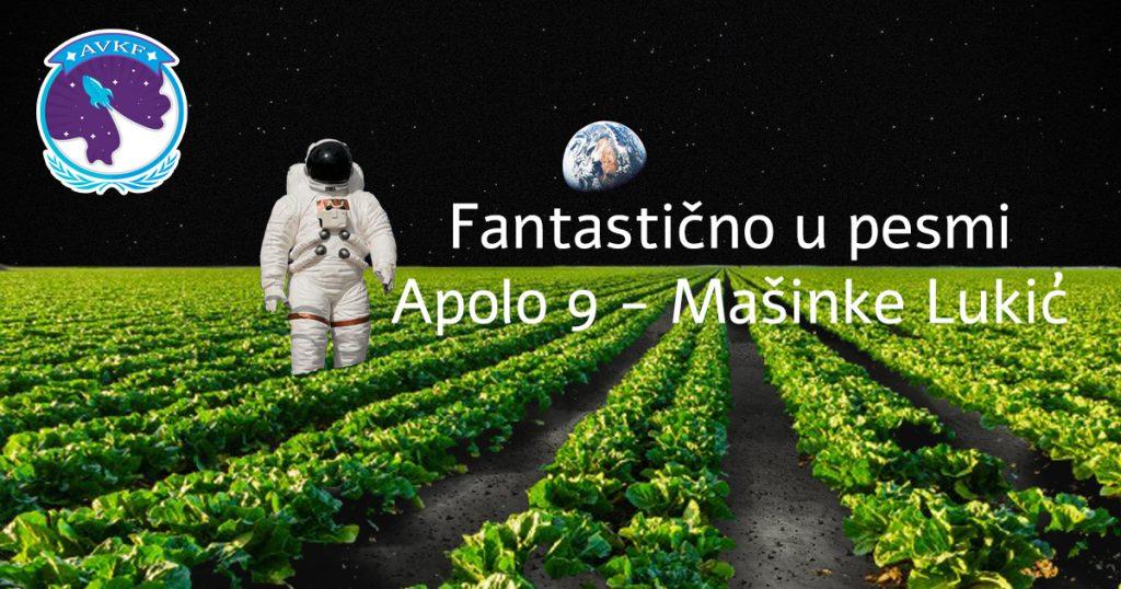 Fantastično u pesmi Apolo 9 – Mašinke Lukić