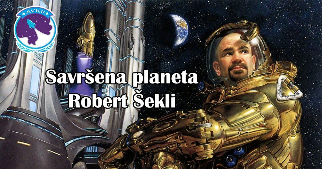 Savršena planeta – Robert Šekli