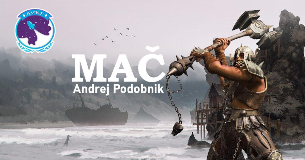 Mač – Andrej Podobnik