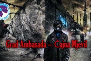 Grad Ambasada – Čajna Mjevil