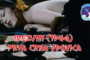 Irezumi (1966) – Prva crna udovica