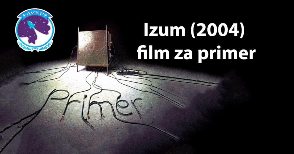 Izum (2004) – film za primer