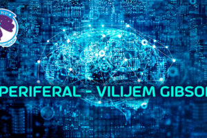 Periferal – Vilijem Gibson