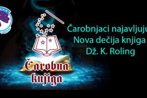 Čarobnjaci najavljuju: Nova dečija knjiga Dž. K. Roling