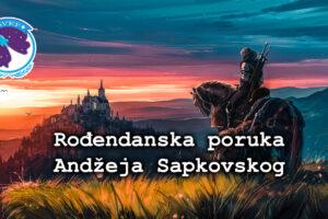 Rođendanska poruka Andžeja Sapkovskog