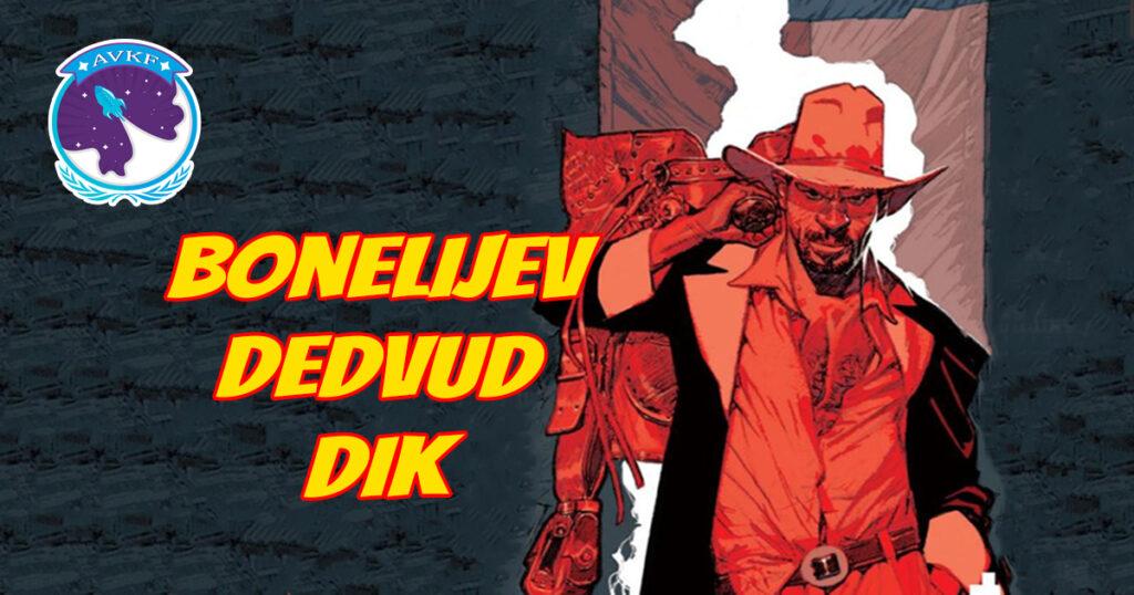 Bonelijev Dedvud Dik