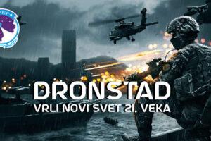 Dronstad – Vrli novi svet 21. veka