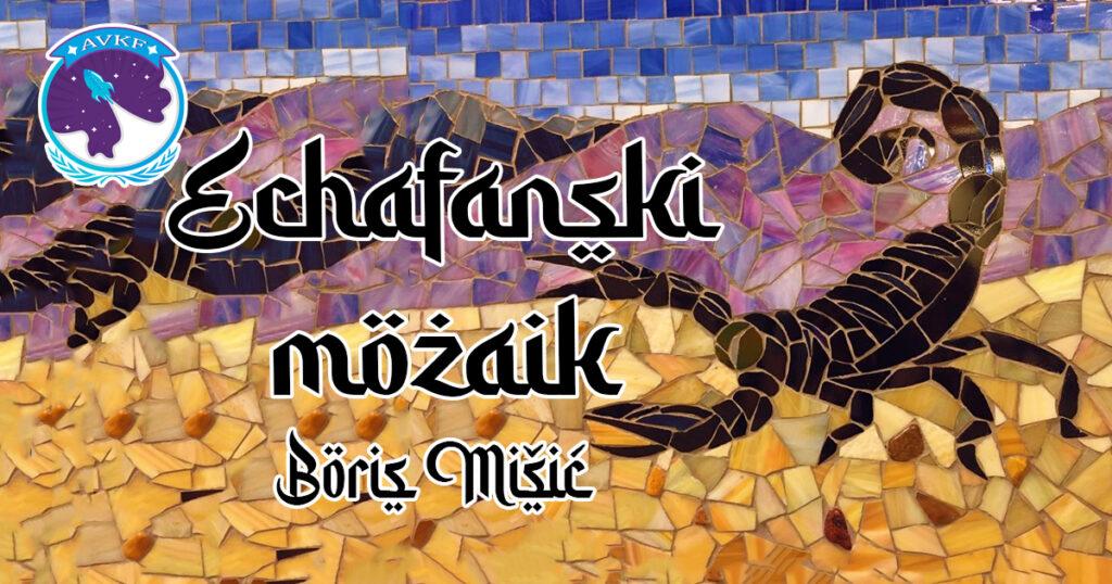 Eshafanski mozaik – Boris Mišić