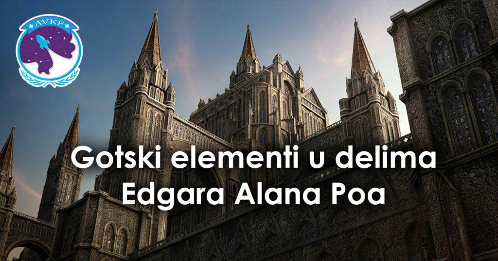 Gotski elementi u delima Edgara Alana Poa