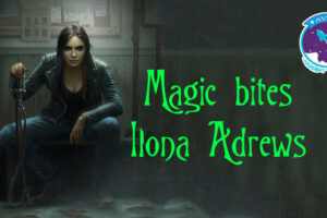 Ilona Andrews – Magic bites recenzija