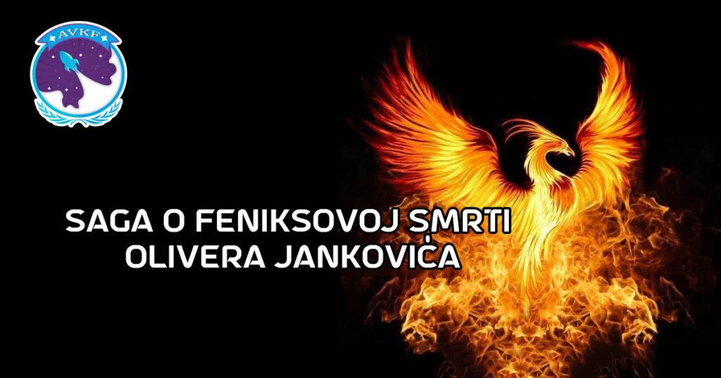 """""""Saga o Feniksovoj smrti"""" Olivera Jankovića"""